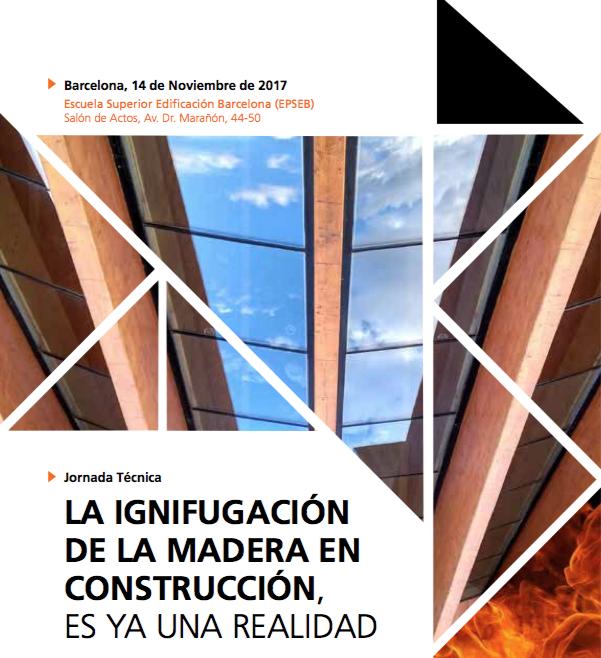 Portada de la jornada sobre la ignifugación de la madera en construcción